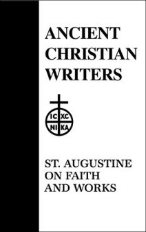 St. Augustine Faith and Works