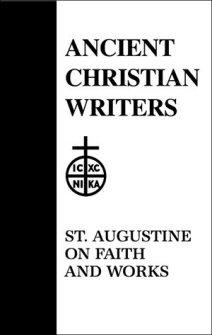 St. Augustine Faith and Works