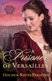 A Prisoner Of Versailles