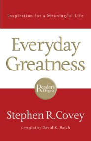 Inspiration for a meaningful life: Everyday Greatness