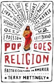 Pop Goes Religion: Faith in Popular Culture