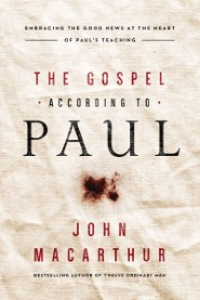 The Gospel According to Paul