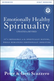 Emotionally Healthy Spirituality Workbook, Updated Edition