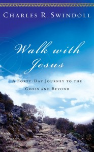 Walk with Jesus: A Journey to the Cross and Beyond