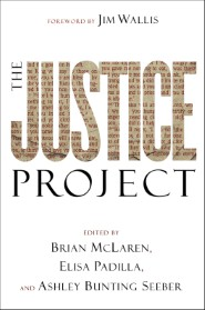 The Justice Project (ēmersion: Emergent Village resources for communities of faith)