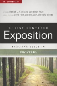 Exalting Jesus in Proverbs