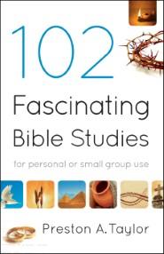 102 Fascinating Bible Studies