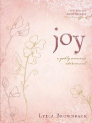 Joy: A Godly Woman's Adornment