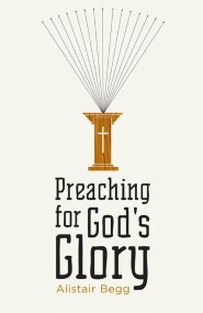 Preaching for God's Glory