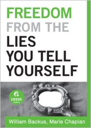 Freedom From the Lies You Tell Yourself (Ebook Short)