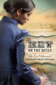The Key on the Quilt: The Quilt Chronicles