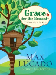 Grace for the Moment™: 365 Devotions for Kids