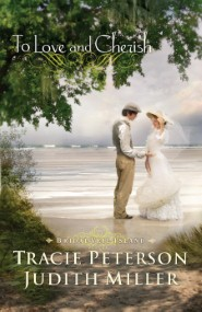 To Love and Cherish (Bridal Veil Island Book #2)