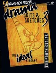 Drama, Skits, and Sketches 3