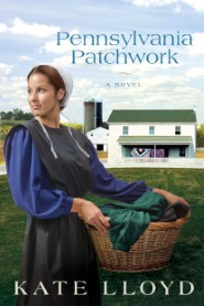 Pennsylvania Patchwork: A Novel