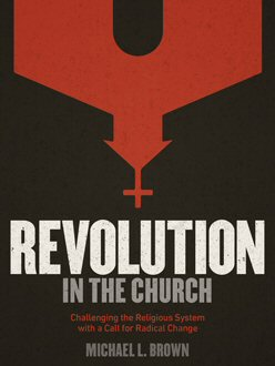 Revolution in the Church: Challenging the Religious System with a Call for Radical Change
