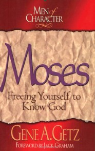 Men of Character: Moses