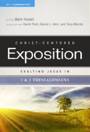 Exalting Jesus in 1 & 2 Thessalonians