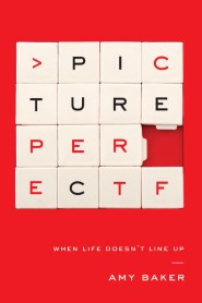 Picture Perfect: When Life Doesn't Line Up