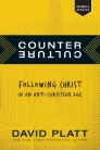 Counter Culture: Following Christ in an Anti-Christian Age