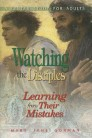 Watching the Disciples: Learning from Their Mistakes