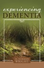 Experiencing Dementia