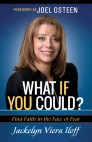 What if You Could? Finding Faith in the Face of Fear