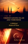 Understanding Islam and Terrorism: A Biblical Point of View