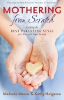 Mothering From Scratch: Finding the Best Parenting Style for You and Your Family