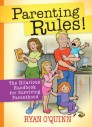 Parenting Rules! The Hilarious Handbook for Surviving Parenthood