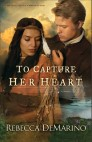 To Capture Her Heart (The Southold Chronicles Book #2): A Novel