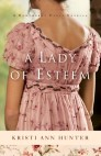 A Lady of Esteem (Hawthorne House): A Novella