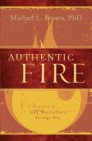 Authentic Fire: A Response to John MacArthur's Strange Fire