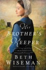 Her Brother's Keeper: An Amish Secrets Novel