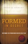 Formed in Secret: Restoring the person God created you to be