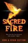 Sacred Fire: Why Don't We Try Pentecost One More Time?