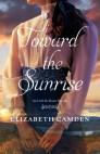 Toward the Sunrise: An Until the Dawn Novella