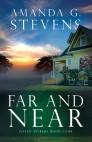 Far and Near: A Novel