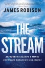 The Stream: Refreshing Hearts and Minds, Renewing Freedom's Blessings