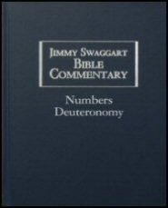 Jimmy Swaggart Bible Commentary: Numbers & Deuteronomy