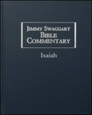 Jimmy Swaggart Bible Commentary: Isaiah