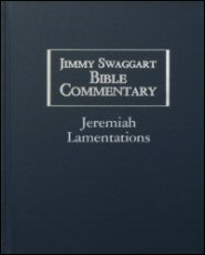 Jimmy Swaggart Bible Commentary: Jeremiah & Lamentations