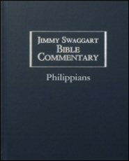 Jimmy Swaggart Bible Commentary: Philippians