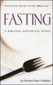 Fasting: A Biblical Historical Study