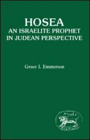 Hosea: An Israelite Prophet in Judean Perspective