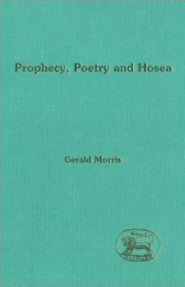 Prophecy, Poetry and Hosea
