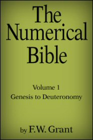The Numerical Bible Vol. 1: Genesis to Deuteronomy