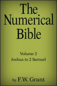 The Numerical Bible Vol. 2: Joshua to 2 Samuel