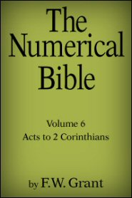 The Numerical Bible Vol. 6: Acts to 2 Corinthians