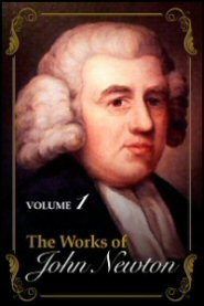 The Works of John Newton, vol. 1